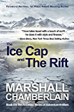 The Ice Cap and the Rift: Book II in the Ancestor Series of Adventure Thrillers (The Ancestor Series of Adventure-thrillers 2)