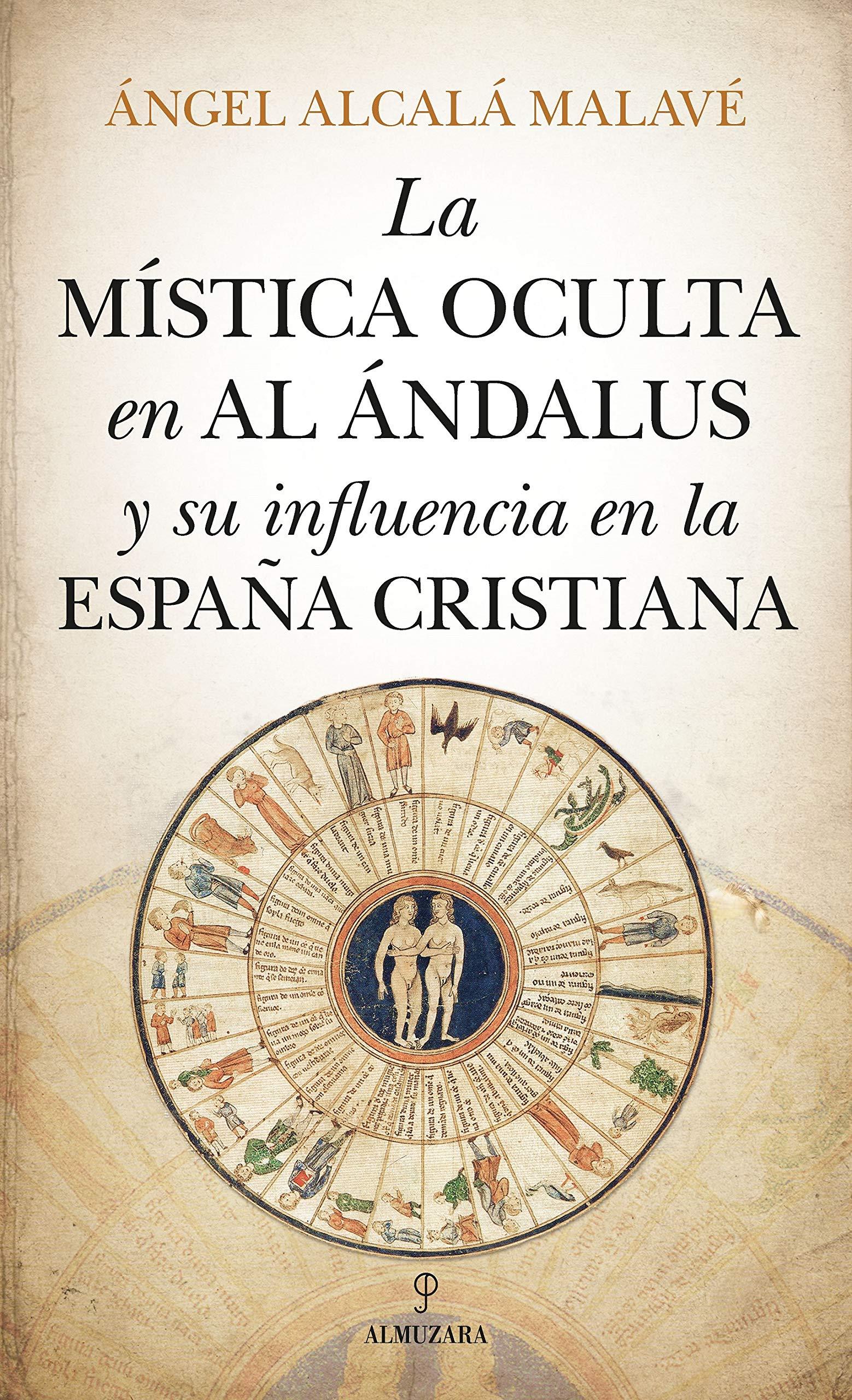Mística oculta en Al Ándalus y su influencia en la España ...