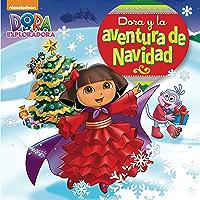 Dora y la aventura de Navidad (Dora La Exploradora) (Spanish Edition) book cover