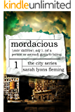 Mordacious (The City Series Book 1)