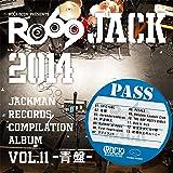 JACKMAN RECORDS COMPILATION ALBUM vol.11-青盤-RO69JACK 2014