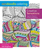 Zendoodle Coloring: Creative Sensations: Hypnotic Patterns to Color and Display