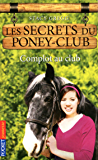 Les secrets du Poney Club tome 7