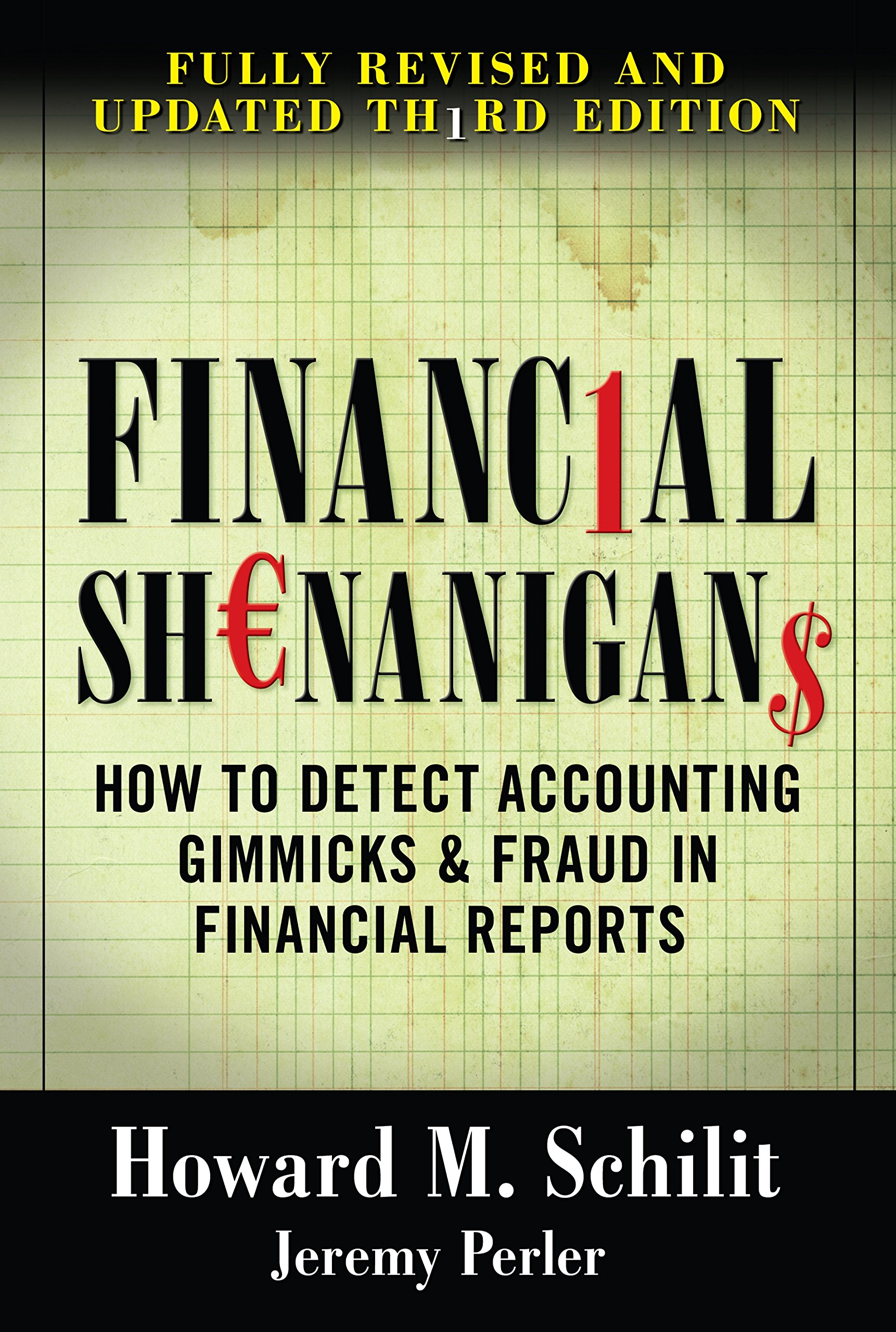 Financial Shenanigans Third Edition  English Edition