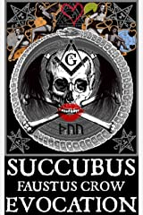 SUCCUBUS EVOCATION Kindle Edition