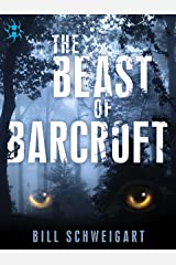 The Beast of Barcroft (The Fatal Folklore Trilogy Book 1) Kindle Edition