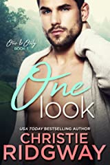 One Look (One & Only Book 1) Kindle Edition