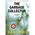 The Garbage Collector #1 (A Mystery and Suspense Story): A Hardboiled Thriller