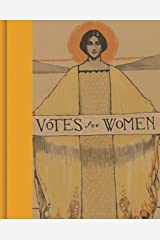 Votes for Women: A Portrait of Persistence Hardcover