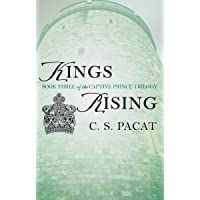 Kings Rising: Book Three of the Captive Prince Trilogy: 3