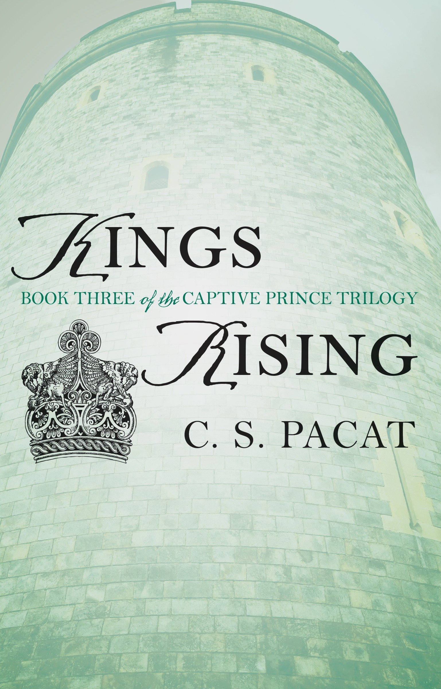 Kings Rising (The Captive Prince Trilogy) by Pacat C S