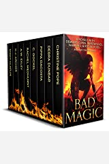 Bad Magic: 8 Novels of Demons, Djinn, Witches, Warlocks, Vampires, and Gods Gone Rogue Kindle Edition
