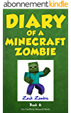 Diary of a Minecraft Zombie Book 6: Zombie Goes To Camp (An Unofficial Minecraft Book) (English Edition)