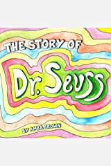 The Story of Dr. Seuss: Theodore, Ted, Geisel Who? The Story of How Dr. Seuss Grew. Audible Audiobook