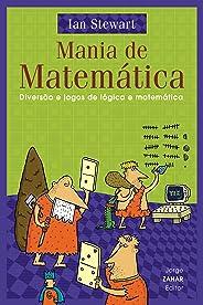 Mania de matémática: Diversão e jogos de lógica e matemática