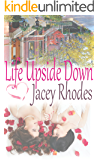 Life Upside Down: romantic life story