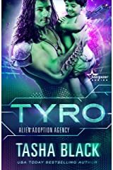 Tyro: Alien Adoption Agency #3 Kindle Edition