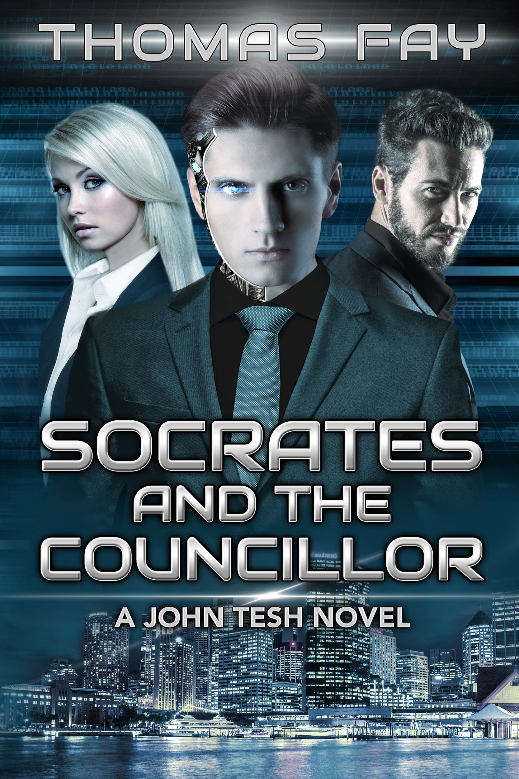Socrates and the Councillor: A John Tesh Novel (Science Fiction Detective Trilogy Book 1)