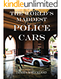 The World's Maddest Police Cars