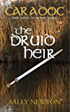 Caradoc - The Druid Heir - book two of the Caradoc Trilogy