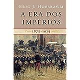 A era dos impérios: 1875-1914