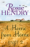 A Home from Home: Part 2