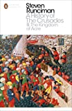 A History of the Crusades III: The Kingdom of Acre and the Later Crusades (Penguin Modern Classics)
