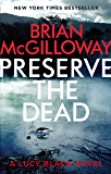 Preserve The Dead (DS Lucy Black Book 3) (English Edition)