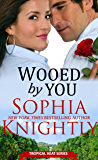Wooed by You (Tropical Heat Book 1)