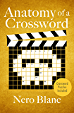 Anatomy of a Crossword (Crossword Mysteries Book 8)