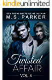 Twisted Affair Vol. 4 (An Erotic Romance)