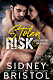 Stolen Risk (Aegis Group Task Force Book 1)