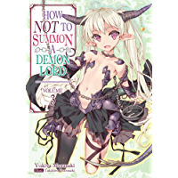How NOT to Summon a Demon Lord: Volume 3 (English Edition)