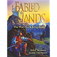 Fabled Lands: Book One: The War-Torn Kingdom (English Edition)