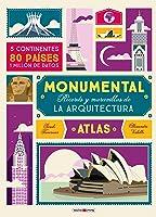 Atlas Monumental: Récords Y Maravillas De La