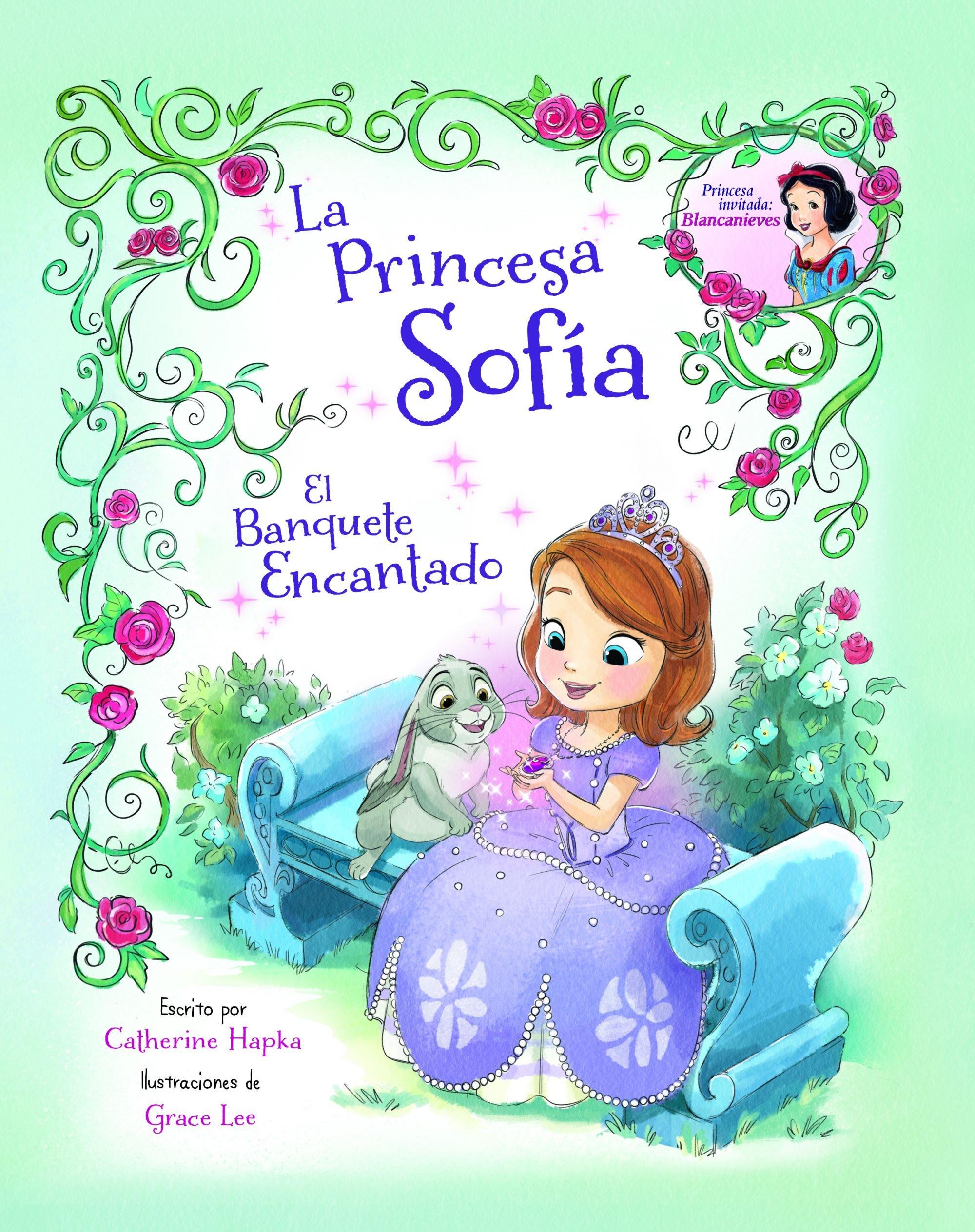 La Princesa Sofía. El Banquete Encantado Disney. Princesa Sofía: Amazon.es: Disney, Editorial Planeta S. A.: Libros