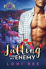 Falling for my Enemy: A Small Town Enemies to Lovers Romantic Comedy (Banking on Love Book 1) Kindle Edition