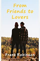 From Friends To Lovers Kindle Edition