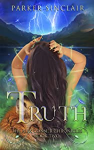 Truth: The Alex Conner Chronicles Book Two: A Supernatural Suspense & NA Paranormal Romance