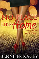No Place Like Home (Coming Home Series Book 1) Kindle Edition