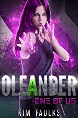 Oleander: Dark Superhero Romance (One of Us Series Book 2) Kindle Edition