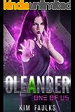 Oleander: Dark Superhero Romance (One of Us Series Book 2)