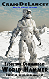 Evolution Commandos:  World Hammer  (Predator Space Chronicles 2)