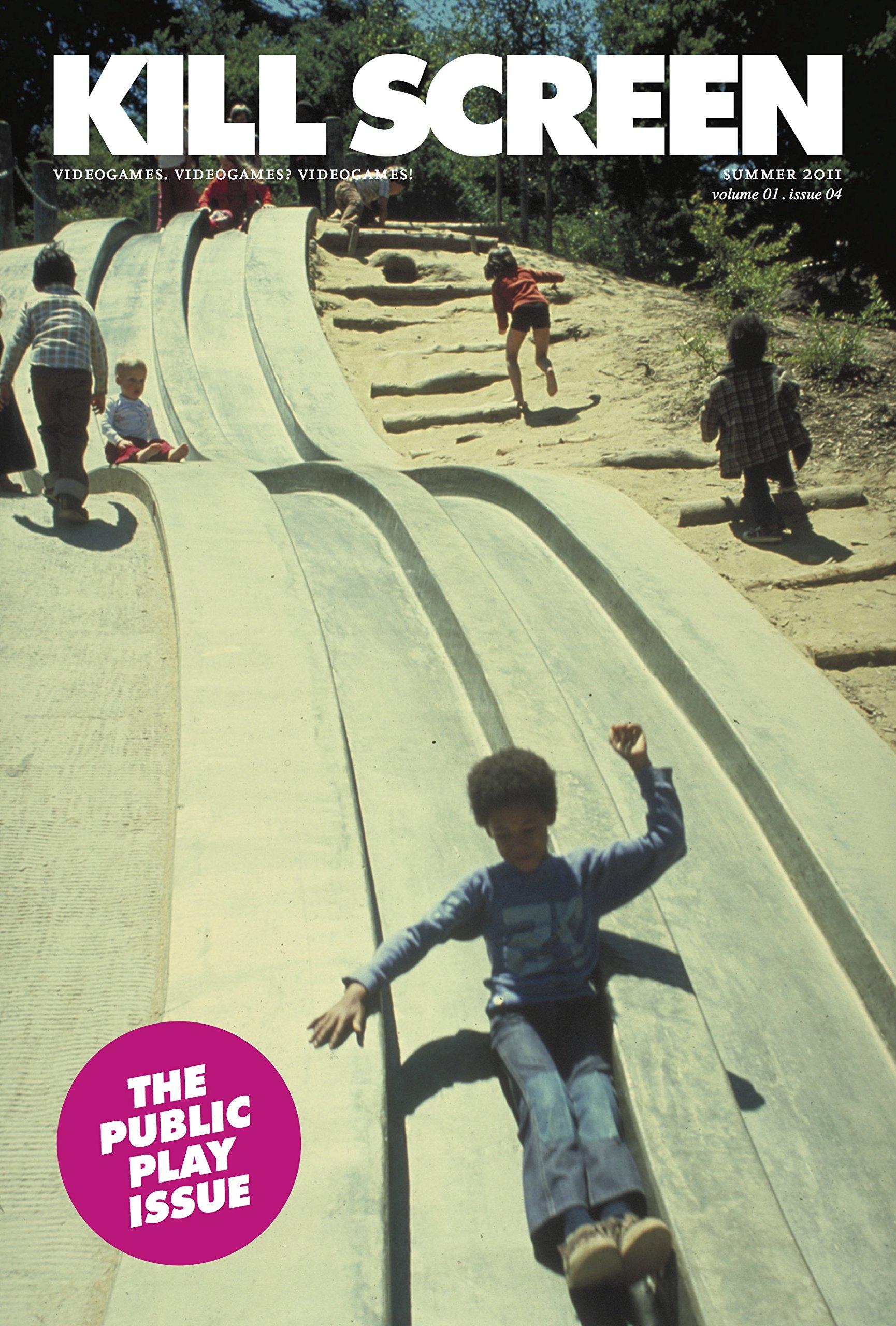 Read Online Kill Screen #4: The Public Play Issue (Kill Screen, 1) ebook