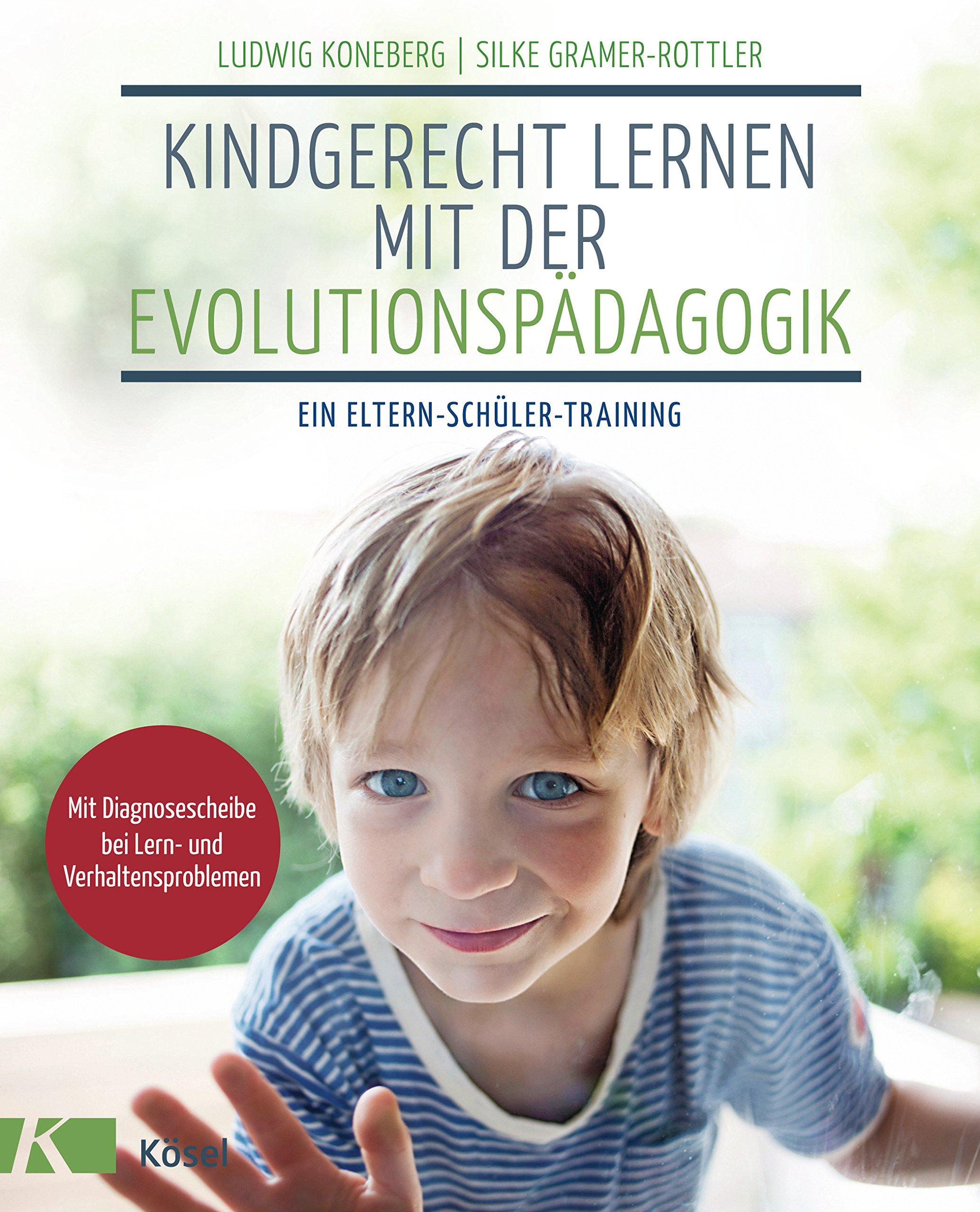 Kindgerecht lernen mit der Evolutionspädagogik: Ein Eltern-Schüler-Training