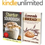 Homemade Artisan Bread: The Ultimate Cookbook For Learning How To Bake Bread At Home Using Starter Sourdough With Over 200 Re