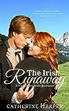 Mail Order Bride: The Irish Runaway: A Mail Order Brides Western Romance