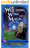 A Witching Well of Magic (Witchy Women of Coven Grove Book 2)