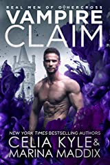 Vampire Claim: Paranormal Romance (Real Men of Othercross Book 2) Kindle Edition