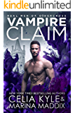 Vampire Claim: Paranormal Romance (Real Men of Othercross Book 2)